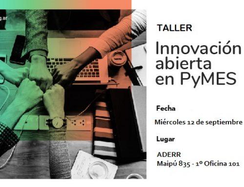 Taller innovación abierta en pymes: ya podés incribirte