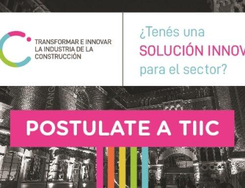 Si tenés una idea innovadora para la industria de la construcción, anotate a TIIC