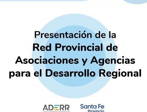 ADERR PARTICIPÓ DE LA PRESENTACIÓN DE LA RED PROVINCIAL DE ASOCIACIONES Y AGENCIAS PARA EL DESARROLLO REGIONAL